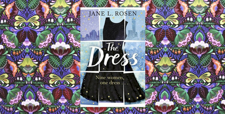 Book Review of Jane L Rosen The Dress