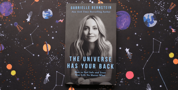 Book Review of Gabrielle Bernstein The Universe Has Your back