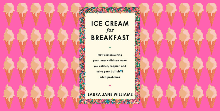 Laura Jane Williams: Ice Cream for Breakfast