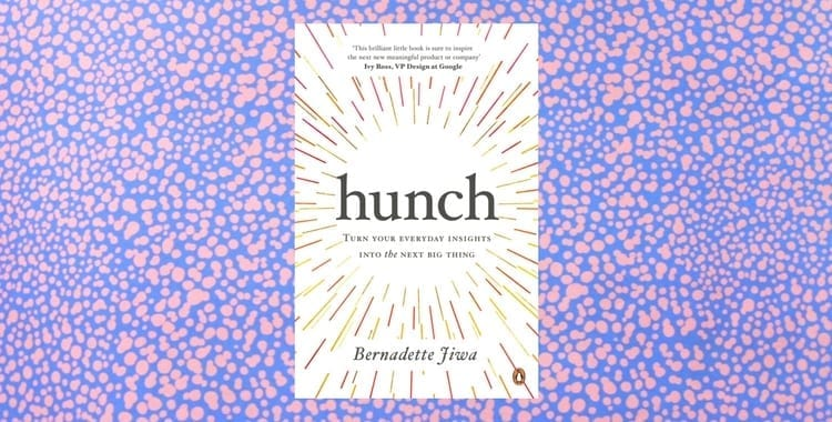 Book Review of Hunch by Bernadette Jiwa