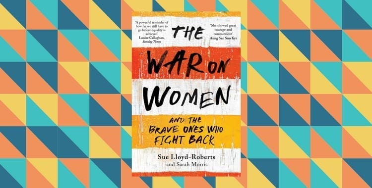 Book Review of The War on Women by Sue Lloyd Roberts