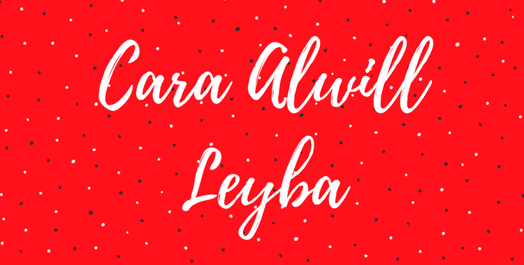 Cara Alwill Leyba | Interview