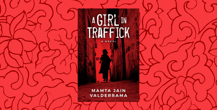 A Girl In Traffick by Mamta Valderrama