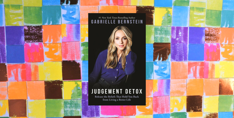 Judgement Detox by Gabrielle Bernstein