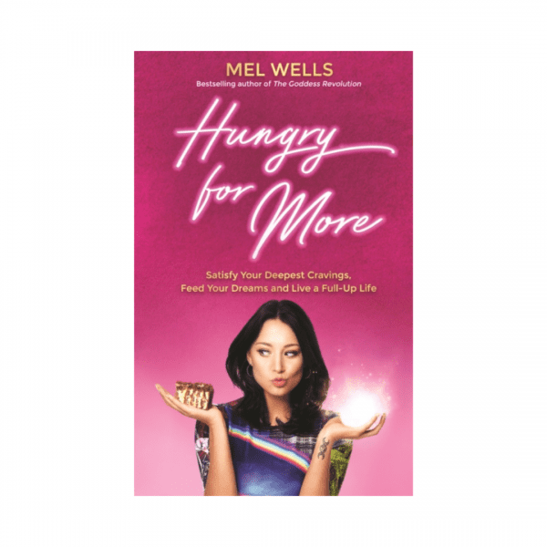 Hungry for More by Mel Wells